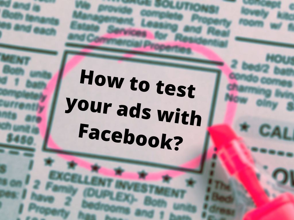 How to test Facebook ads