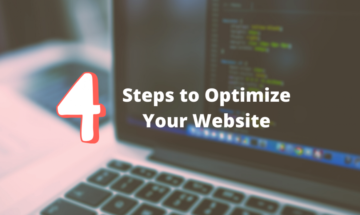 4 steps to optimize your website