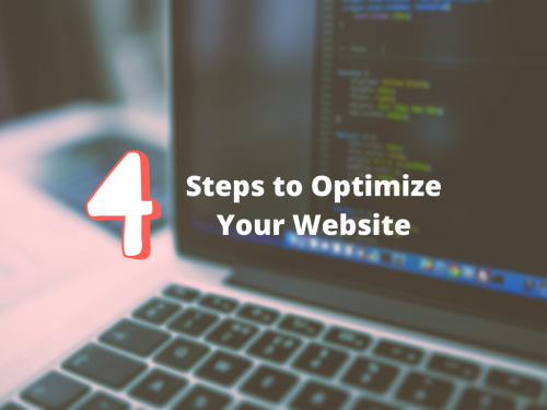 4 Steps to Optimizing Your Website