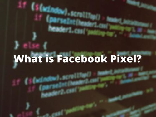 What is Facebook Pixel?