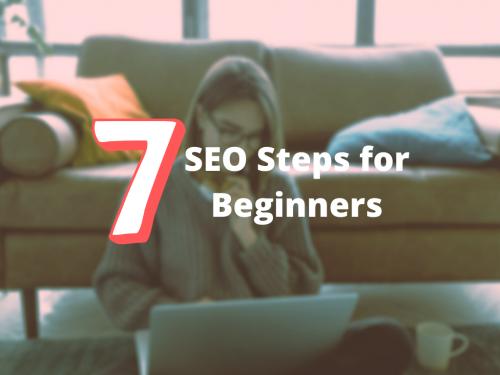 Seven SEO Steps for Beginners